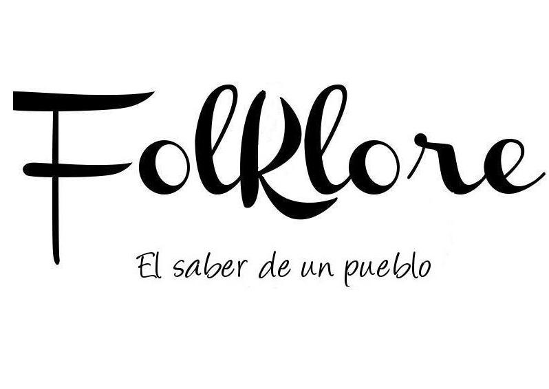 Folklore: El Saber de un pueblo